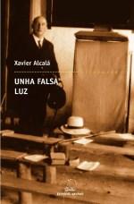 Unha falsa luz de Xavier Alcala