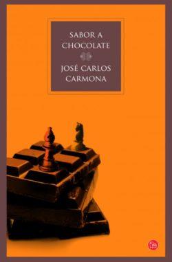 Sabor a chocolate, de José Carlos Carmona