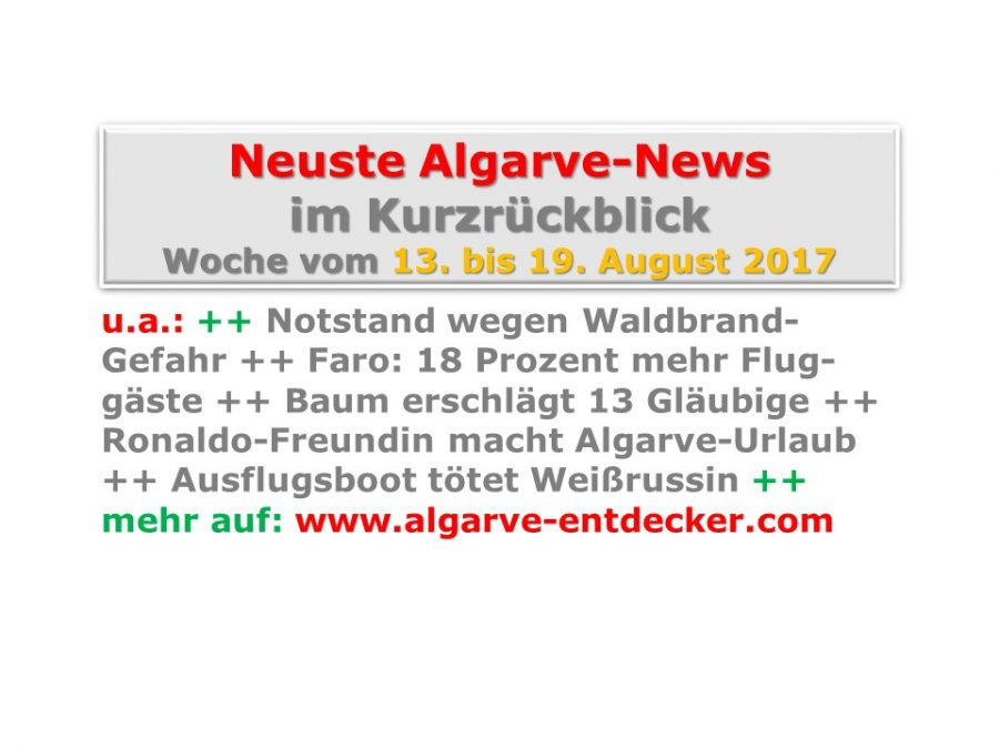 Algarve-News: 13. bis 19. August 2017