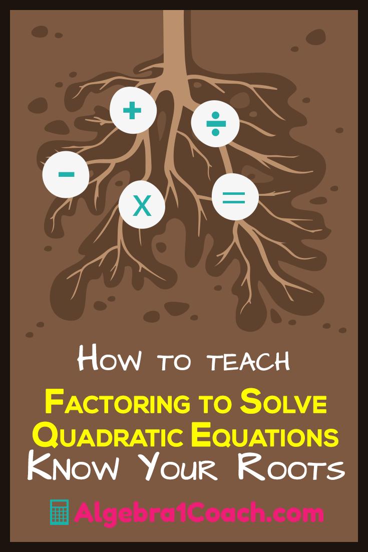 Factoring to Solve Quadratic Equations - Pinterest