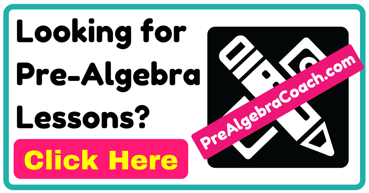 Looking for Pre-Algebra Lessons
