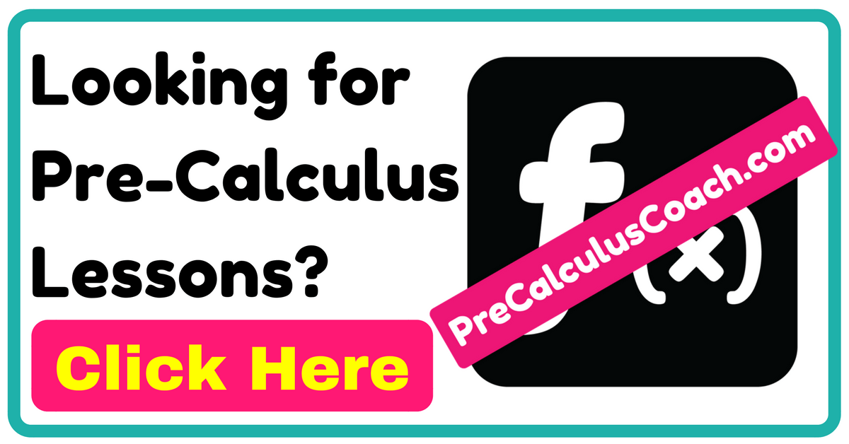 Looking for Pre-Calculus Lessons
