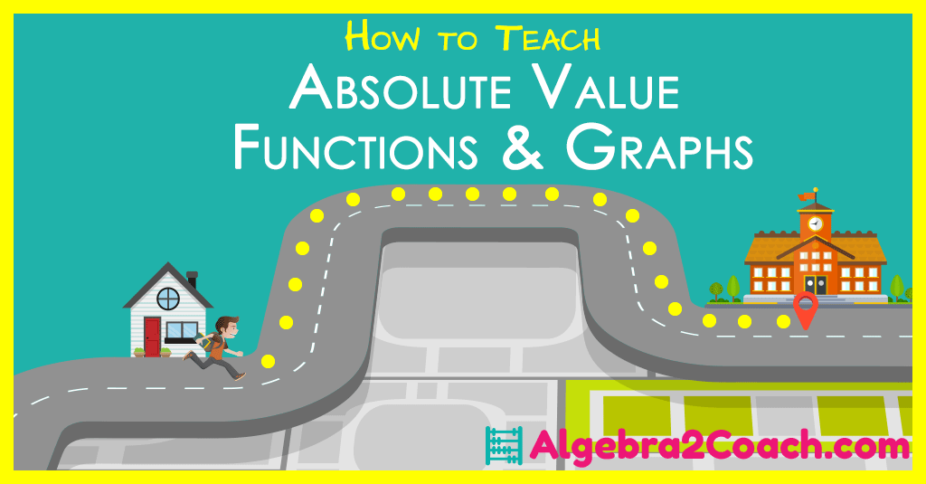 Absolute Value Functions and Graphs – Real World Applications