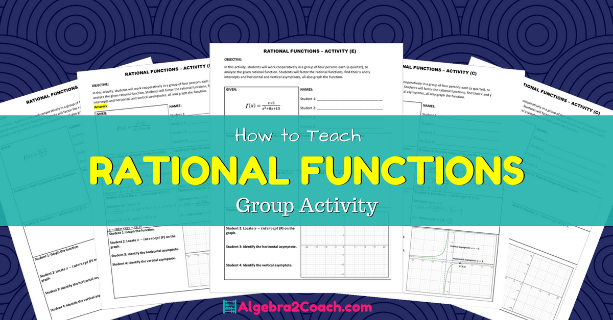 Rational Functions and Their Graphs – Group Activity