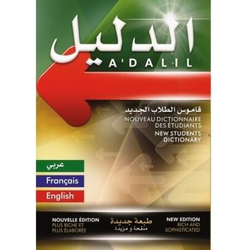 A'DALIL: Nouveau dictionnaire des étudiants Arab- Français- Anglais