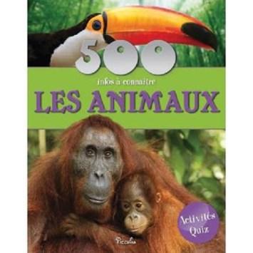 500 infos à connaître : les animaux