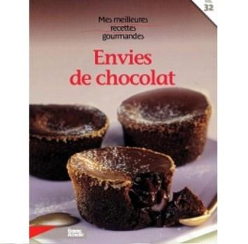 Mes meilleures recettes gourmandes envies de chocolat vol.32
