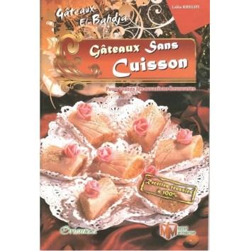 Gâteaux sans cuisson arabe - Lalia Khelifi