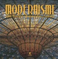 le-modernisme-gaudi-domenech-i-montaner-puig-i-cadafalch-