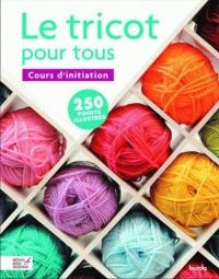 le-tricot-pour-tous-cours-d-initiation-250-points-illustres
