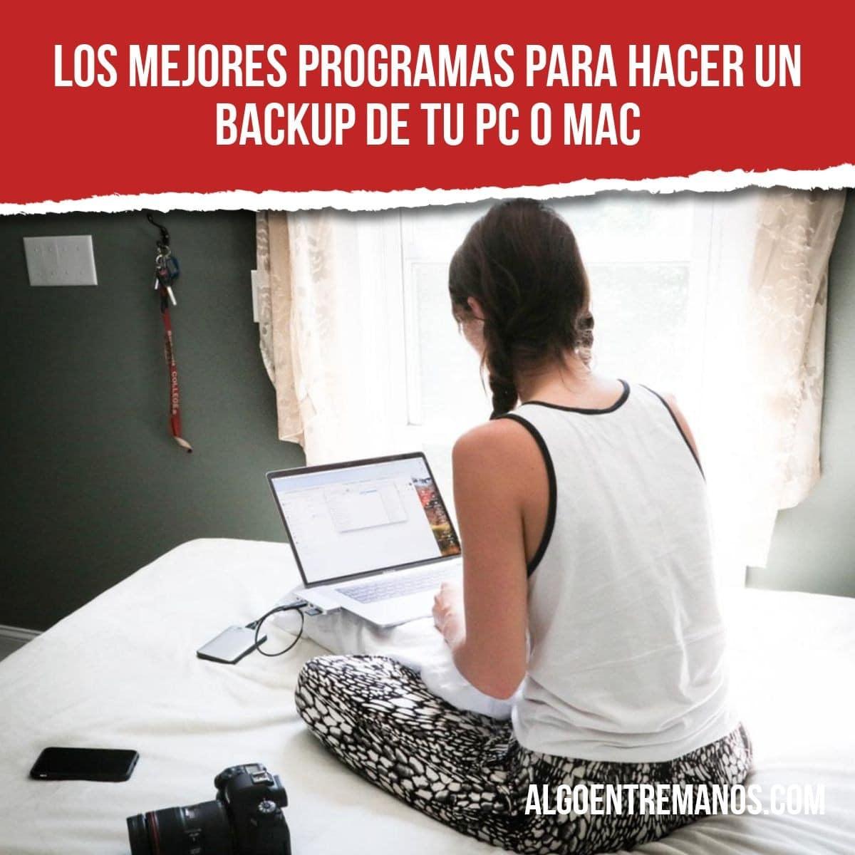 Los mejores programas para hacer un backup de tu PC o Mac