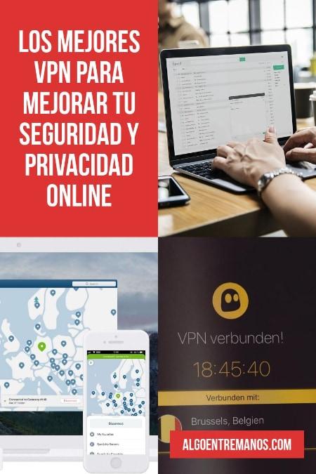 Los mejores VPN para mejorar tu seguridad y privacidad online