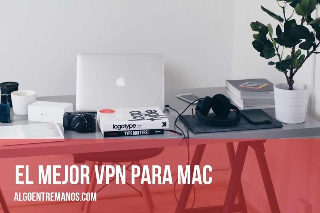 El mejor VPN para Mac