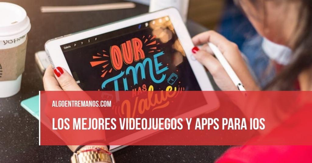 Las mejores aplicaciones para iOS (iPhone, iPad)