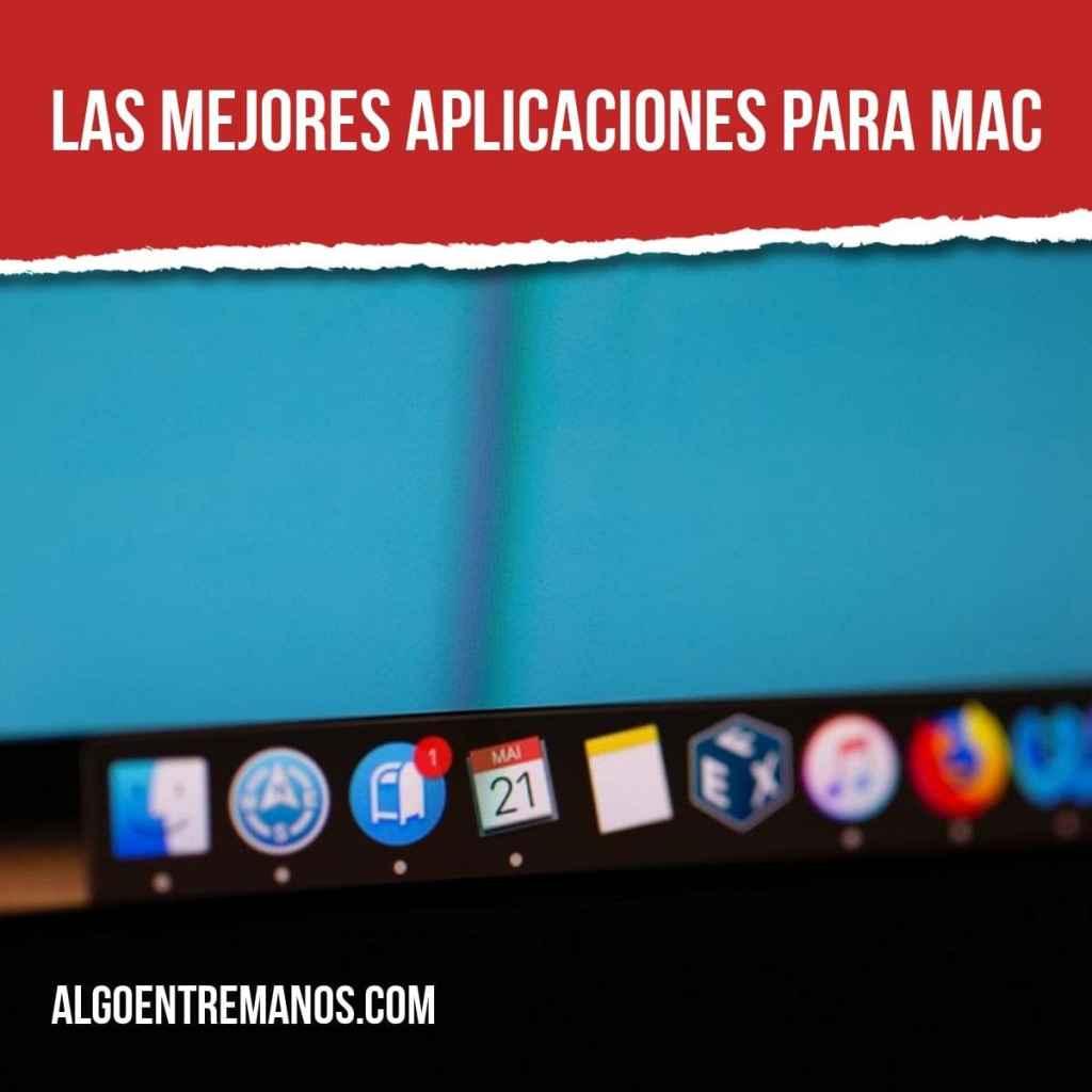 Las 30 mejores aplicaciones para Mac: programas básicos e imprescindibles para MacOS