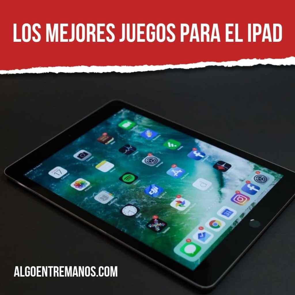 Los mejores juegos para el iPad