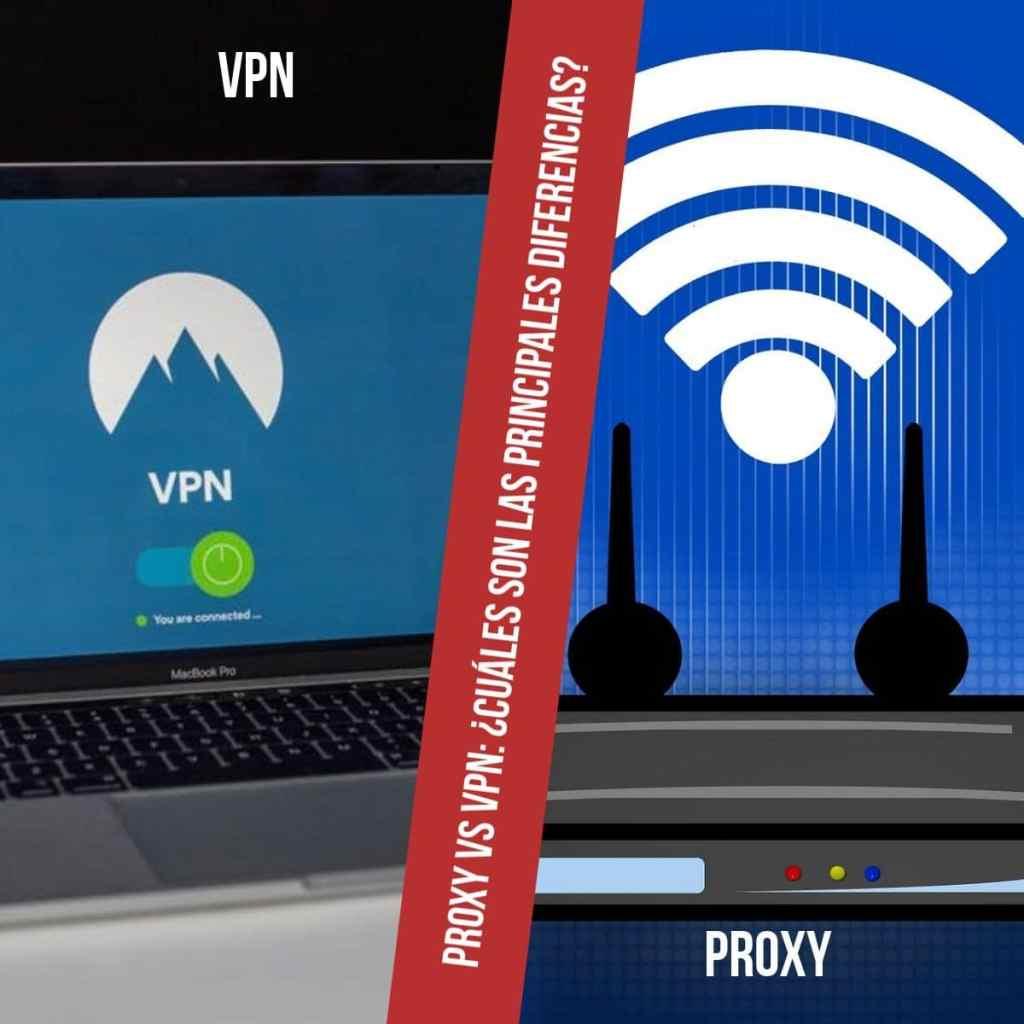 Proxy vs VPN: ¿Cuáles son las principales diferencias? ¿Qué servicio debo elegir?