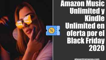 Amazon Music Unlimited y Kindle Unlimited en oferta por el Black Friday 2020