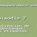 Localización de videojuegos: las etiquetas [AMQT TV 07]