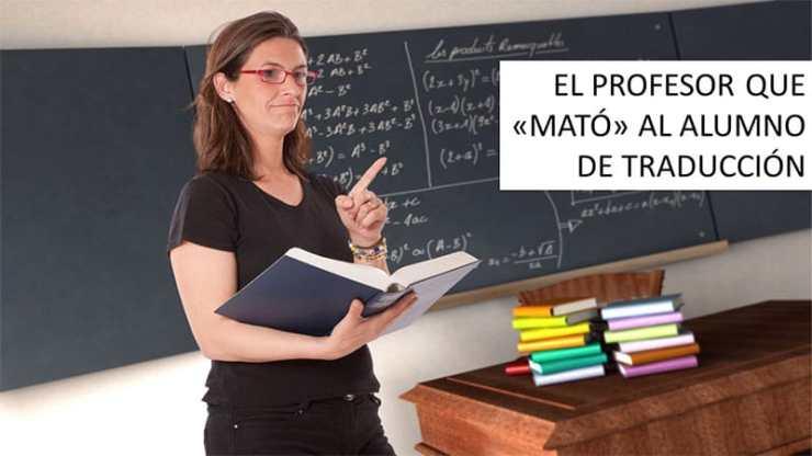 El profesor que mató al alumno de traducción