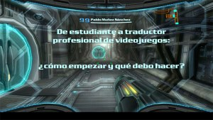 Mi presentación sobre localización de videojuegos en el #ENETI2016 y #Entretextosval