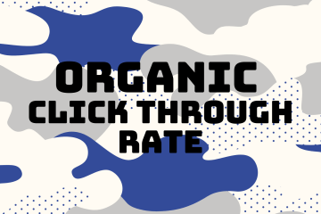 Organic Click-through-rate is an important metric