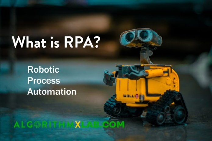 What is RPA (Robotic Process Automation)