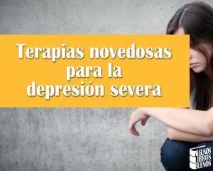 Terapias novedosas para la depresión severa