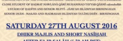DHIKR MAJLIS AND NASĪHAH - AFTER UPCOMING FAJR SALĀH - 5.30AM