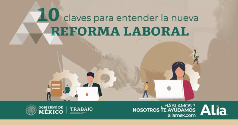 Nueva reforma laboral en México — Democracia laboral que se adapta al cambio