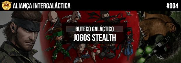 Alianca_intergalactica_podcast-004-Jogos_Stealth_mini