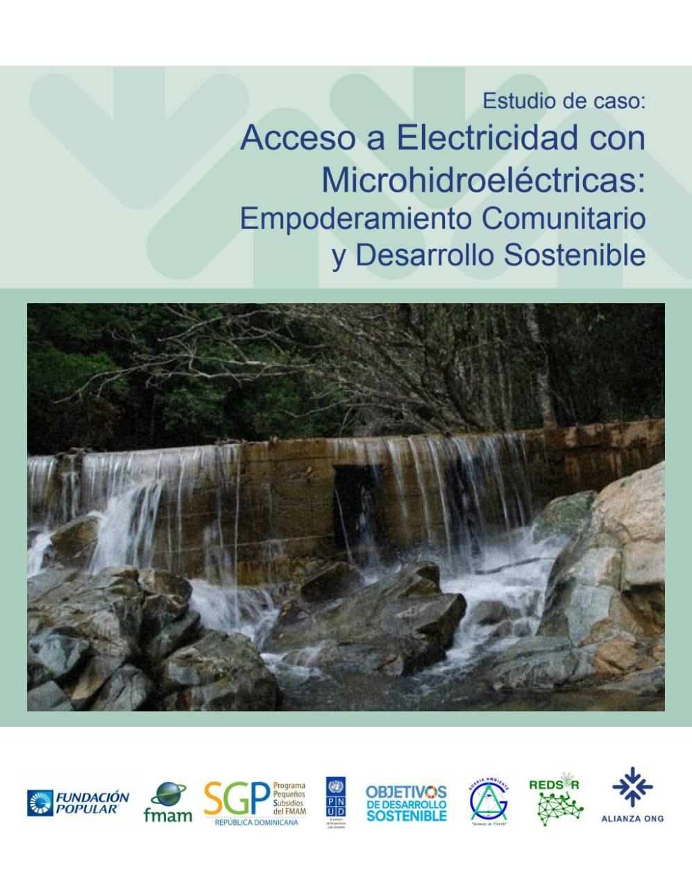 Estudio de caso: Acceso a Electricidad con Microhidroeléctricas: Empoderamiento Comunitario y Desarrollo Sostenible