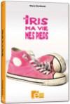 Moi, iris, ma vie, mes pieds