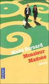 Monsieur Madone