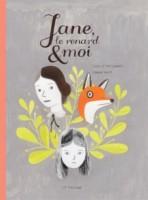 Jane le renard et moi