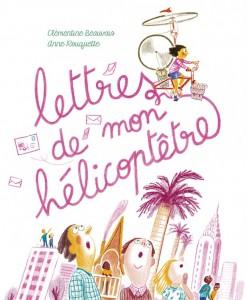 lettres-de-mon-helicoptetre-copie-620x752