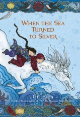 cover of When the Sea Turned to Silver by Lin