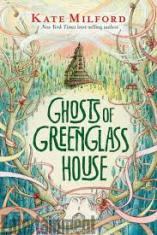 ghostsofgreenglasshouse