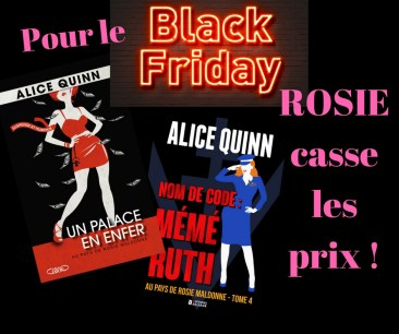 Pour le BLACK FRIDAY, Rosie Maldonne casse les prix