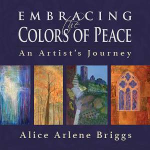 Embrace Colors of Peace Embracing Artist's Journey Book