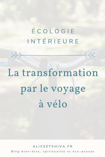 Alice et shiva transition interieure ecologie developpement personnel voyage velo cyclotourisme voyager autrement transport doux