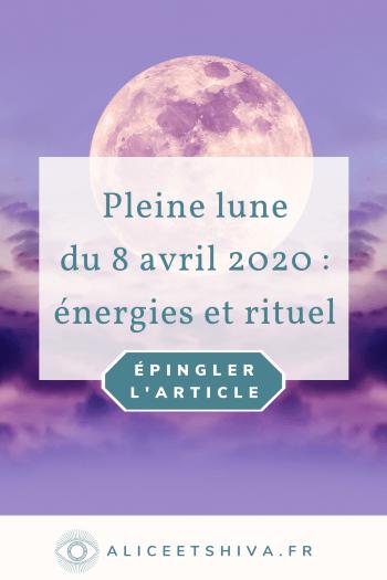 alice et shiva astrologie pleine lune 8 avril 2020 en balance spiritualité transit énergies