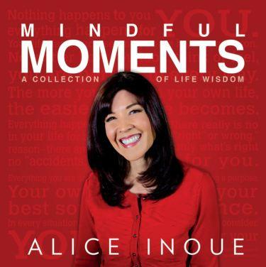 Alice Inoue, Mindful Moment book cover by Alice Inoue