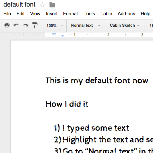The Default Font In Google Docs Is Ariel Size 11 Since I Am A Doctoral Program And Have To Write Lot Of APA Papers That Require Times New Roman