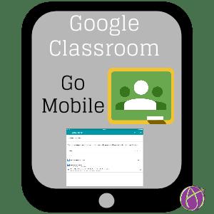 Google Classroom Go Mobile