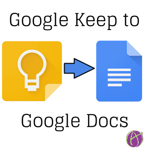 Google Keep to Docs