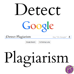 Finding Plagiarism with Google Search - Teacher Tech