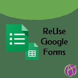 Google Forms: Reusing Them Next Year - Teacher Tech