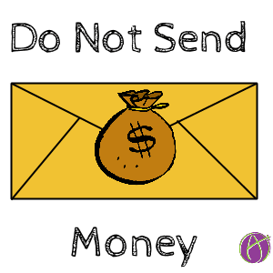 do not send money