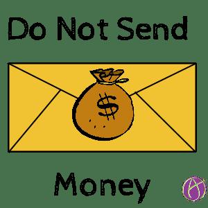 do not send money